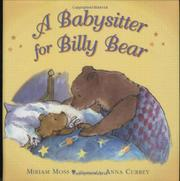 A BABYSITTER FOR BILLY BEAR by Miriam Moss