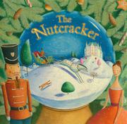 THE NUTCRACKER by AnnMarie Anderson