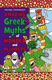 Book Cover for AMAZING GREEK MYTHS OF WONDER AND BLUNDERS