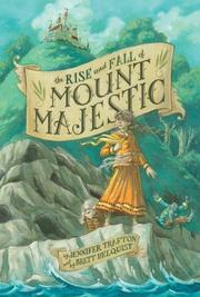 Cover art for THE RISE AND FALL OF MOUNT MAJESTIC