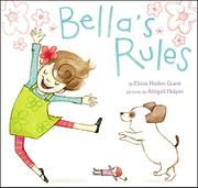 BELLA'S RULES by Elissa Haden Guest