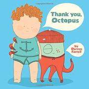 THANK YOU, OCTOPUS by Darren Farrell
