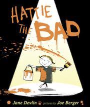 HATTIE THE BAD by Jane Devlin