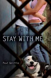 STAY WITH ME by Paul Griffin