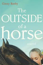 Book Cover for THE OUTSIDE OF A HORSE