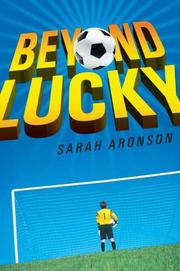 BEYOND LUCKY by Sarah Aronson