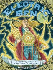 ELECTRIC BEN by Robert Byrd