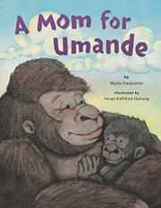 A MOM FOR UMANDE by Maria Faulconer