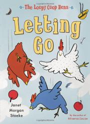 LETTING GO by Janet Morgan Stoeke