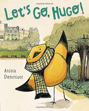 LET'S GO, HUGO! by Angela Dominguez