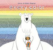 EVERY COLOR by Erin Eitter Kono