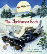 THE CHRISTMAS BOOT by Lisa Wheeler
