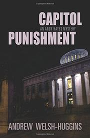 CAPITOL PUNISHMENT by Andrew Welsh-Huggins