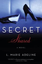 SECRET SHARED by L. Marie Adeline