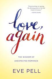 LOVE, AGAIN by Eve Pell