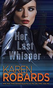 HER LAST WHISPER by Karen Robards