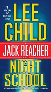 NIGHT SCHOOL by Lee Child