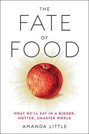 THE FATE OF FOOD by Amanda Little