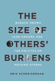 THE SIZE OF OTHERS' BURDENS by Erik Schneiderhan