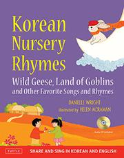 KOREAN NURSERY RHYMES by Danielle Wright