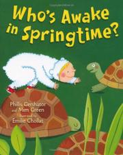 WHO'S AWAKE IN SPRINGTIME? by Phillis Gershator