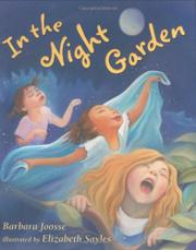 IN THE NIGHT GARDEN by Barbara Joosse