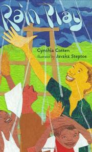 RAIN PLAY by Cynthia Cotten