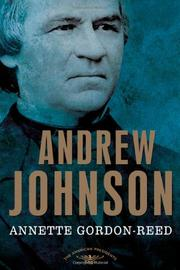 ANDREW JOHNSON by Annette Gordon-Reed