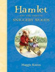 HAMLET AND THE TALES OF SNIGGERY WOODS by Maggie Kneen