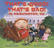 Book Cover for THAT'S GOOD! THAT'S BAD! IN WASHINGTON, DC
