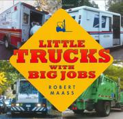 Cover art for LITTLE TRUCKS WITH BIG JOBS