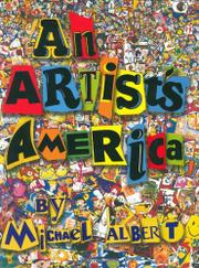 AN ARTIST'S AMERICA by Michael Albert