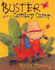 BUSTER GOES TO COWBOY CAMP by Denise Fleming