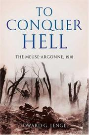 TO CONQUER HELL by Edward G. Lengel