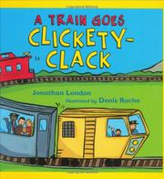 Cover art for A TRAIN GOES CLICKETY-CLACK