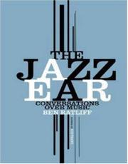 THE JAZZ EAR by Ben Ratliff