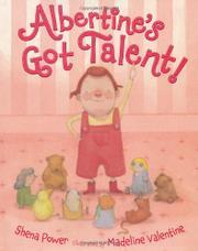 ALBERTINE'S GOT TALENT! by Shena Power