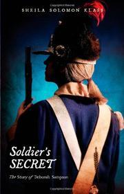 SOLDIER'S SECRET by Sheila Solomon Klass