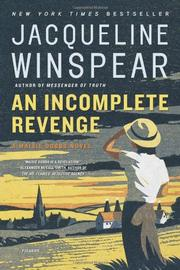 AN INCOMPLETE REVENGE by Jacqueline Winspear