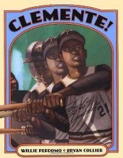 ¡CLEMENTE! by Willie Perdomo