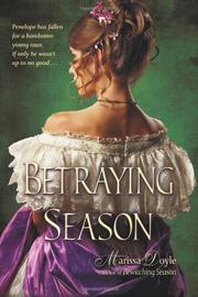 BETRAYING SEASON by Marissa Doyle