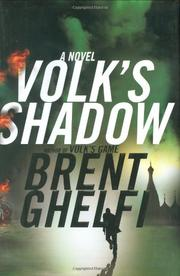 VOLK'S SHADOW by Brent Ghelfi
