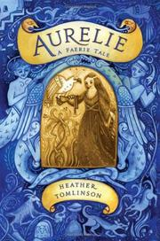 AURELIE by Heather Tomlinson