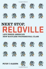 NEXT STOP, RELOVILLE by Peter T.  Kilborn