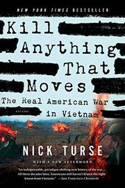 KILL ANYTHING THAT MOVES by Nick Turse