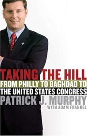 TAKING THE HILL by Patrick J. Murphy