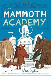 THE MAMMOTH ACADEMY by Neal Layton