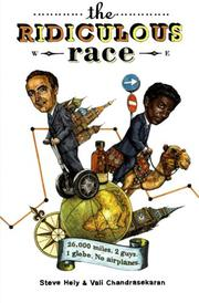 THE RIDICULOUS RACE by Steve Hely