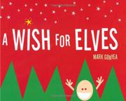 A WISH FOR ELVES by Mark Gonyea
