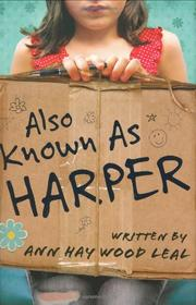 Book Cover for ALSO KNOWN AS HARPER